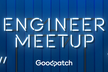 Goodpatch Engineer Meetup Vol.4