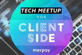 merpay Tech Meetup for Client-side