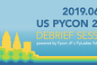 US PyCon 2019 Debrief Session