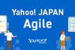 Yahoo! JAPAN Agile 2nd