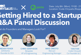 Getting Hired to a Startup — Q&A Panel Discussion