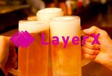 LayerX Beer Bash #1