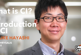 What is CI? Intro to CI with Yusuke Hayashi