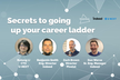WebHack#30 Secrets to Going Up Your Career Ladder