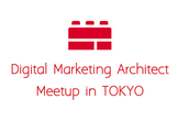 Digital Marketing Architect Meetup #0 Ignition Day