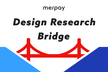 Design Research Bridge