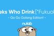 Geeks Who Drink in Fukuoka -Go Go Golang Edition!-