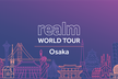 Realm World Tour Osaka