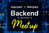 mercari×merpay  Backend  Meetup