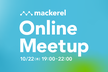 Mackerel Online Meetup #1 〜Google Cloud インテグレーション〜