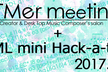 DTMer meeting 5th + MML mini Hack-a-thon
