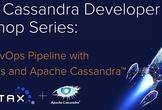 Cassandra Developer Workshop - June 11, 2020