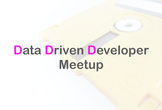 Data Driven Developer Meetup #2 【基盤】
