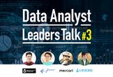 Data Analyst Leaders Talk! #3