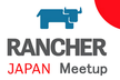 Rancher Meetup #01 in Osaka