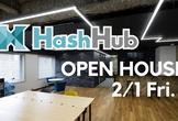HashHub オープンハウス 2月1日
