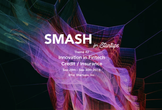 <世界を目指すアイデアソン> SMASH for Startups #2 -Fintech-