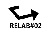 RELAB#02 in KYOTO