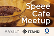 Speee Cafe Meetup #08