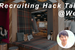 Recruiting Hack Talks #1 @WeWork