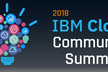IBM Cloud Community Summit 2018