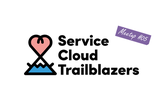 Service Cloud Trailblazers Meetup #05
