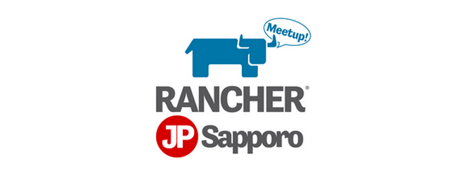 Rancher Meetup #03 in Sapporo