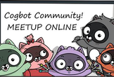 Cogbot Meetup Online #29 - Ignite 2020 キャッチアップ編