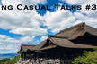 Hosting Casual Talks #3