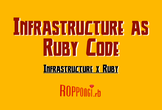 "Roppongi.rb #2 ""Infrastructure x Ruby"""