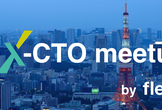 【Ex-CTO meetup vol.2】5月12日(木)19:30~