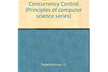 Database Concurrency Control Papadimitriou 読書会 第5回