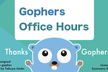 Gophers Office Hours 〜構造体,インターフェース,new generics回〜
