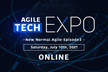 Agile Tech EXPO - New Normal Agile Episode 2