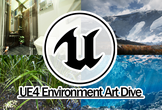 UE4 Environment Art Dive