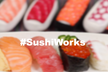 #SushiWorks Meetup ! 第2&3回