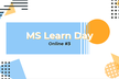 【オンライン開催】Microsoft Learn Day Online #3