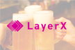 LayerX Beer Bash #1