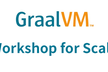 GraalVM for Scala ワークショップ by Oracle & セプテーニ・オリジナル
