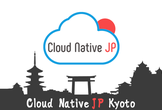Cloud Native Kyoto #01