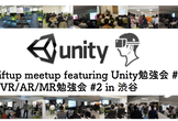 #TechBuzz Rift-upさん2発表 Unity #41 + VR/AR/MR勉強会 #2