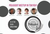 Polkadot Meetup in Tokyo  #1 Community Launch!