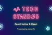 TECH STAND #5 React Native & React