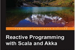 Reactive Programming with Scala and Akka 読書会第0回