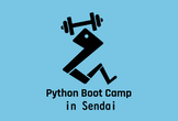 Python Boot Camp in 仙台