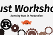Running Rust in Production