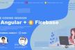 Angular+Firebase Live Coding Session #gdgtokyo .