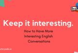英語の会話がより面白くなる方法