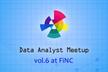 Data Analyst Meetup Tokyo vol.6