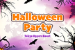 TokyoUppersBoost ~ Halloween Party ~